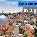 Gerusalemme in 3 giorni