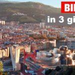 Bilbao in 3 giorni