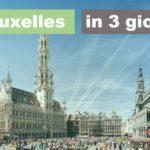 Cosa vedere a Bruxelles in 3 giorni