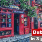 Guida di Dublino in 3 giorni
