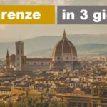 Firenze in 3 giorni