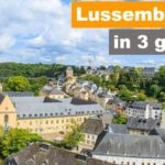 Lussemburgo in 3 giorni