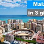 Malaga in 3 giorni
