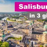 Cosa Vedere in 3 giorni a Salisburgo