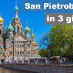 Guida di San Pietroburgo in 3 giorni