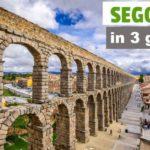 Segovia in tre giorni