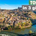 Toledo in 3 giorni