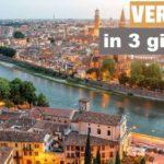 Verona in 3 giorni