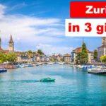 Zurigo in 3 giorni